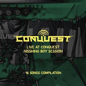 LIVE AT CONQUEST - NISSHING BOY SESSION [VA/CD]