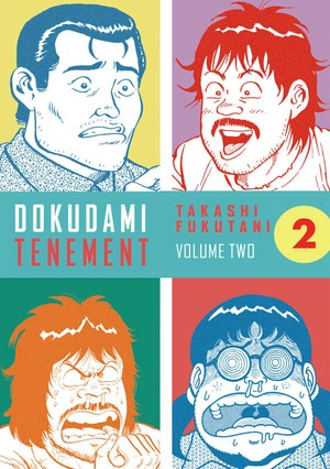 DOKUDAMI TENAMENT 2 by TAKASHI FUKUTANI - CONFESSIONS OF A MANGAKA - ENGLISH TRANSLATION -