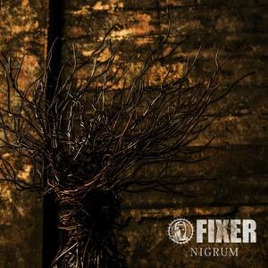 FIXER / NIGRUM (予約受付中!)
