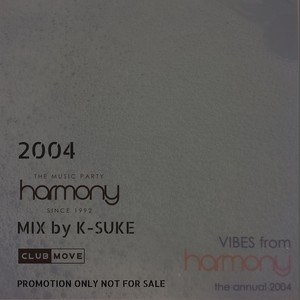 Vibes from Harmony 2004