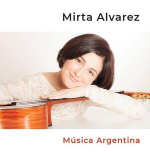 """Mirta Álvarez """"Música Argentina"""""""