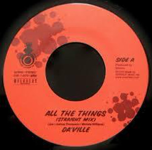 ALL THE THINGS / DAVILLE