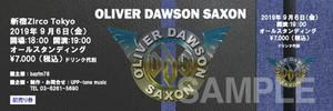 OLIVER DAWSON SAXON 2019.9.6 新宿Zirco Tokyo【オリジナルチケット】