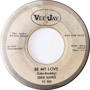 Eddie Harris – Be My Love / Tonight