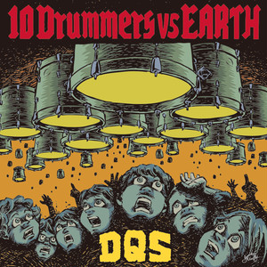 10 Drummers vs EARTH