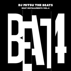 【CD】DJ Mitsu the Beats - Beat Installments Vol.4