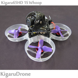 【Kigaru65HD 1S Whoop BNF】 65mm Brushless 1S FHDカメラ Rancum Spilit3 nano Whoop  S-FHSS (Frsky)