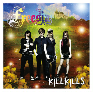 KiLLKiLLS/Freesia【CD】