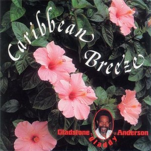 GLADSTONE ANDERSON  / CARRIBEAN BREEZE