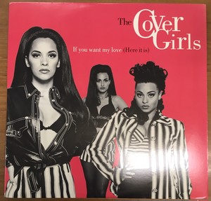The Cover Girls / If You Want My Love [EP/Used]