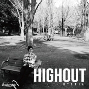 UTOPIA / HIGHOUT