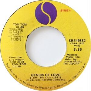 Tom Tom Club – Genius Of Love / Lorelei