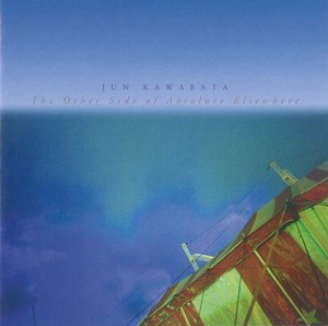 The Other Side of Absolute Elsewhere / Jun Kawabata