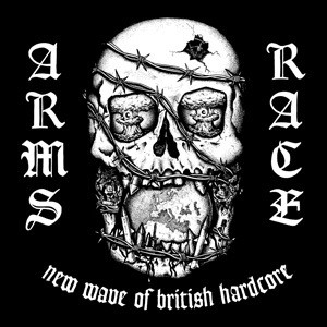 ARMS RACE「New Wave Of British Hardcore / complete discography」