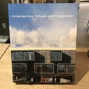 Kindergartens,School and Playgrounds