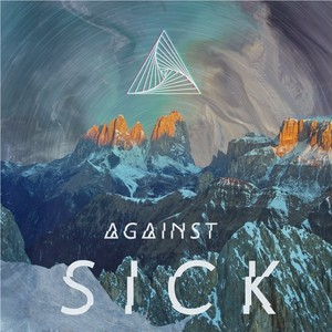 【DISTRO】AGAINST / SICK