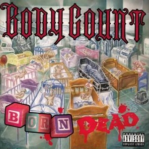 【USED】BODY COUNT / BORN DEAD