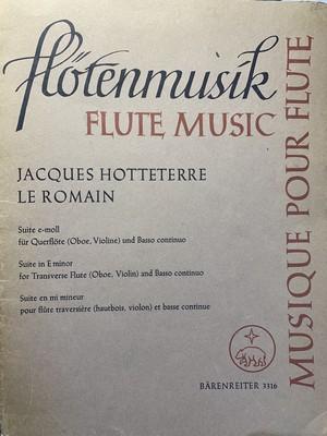 "Suite e-moll für Qureflöte(Oboe,Violine)und Basso continuo【作曲者:Jacques Hottererre Le Romain】出版社:Bärenreiter3316 1968年 """