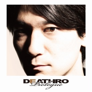 DEATHRO - prologue  CD