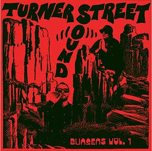 "【残りわずか/12""】Turner Street Sound - Bunsens Vol.One"