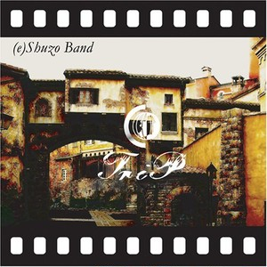 CD (e)Shuzo Band 『Trip』