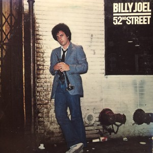 BILLY JOEL / 52ND STREET (1978)