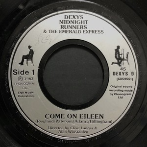 Dexys Midnight Runners / Come on Eileen(ドーナツ盤)[中古7inch]