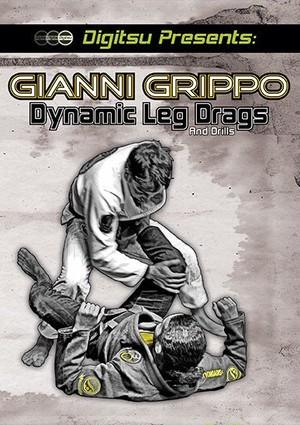 ジャンニ・グリッポ ダイナミック・レッグドラッグ& ドリル ブラジリアン柔術教則DVD