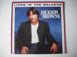 """【12""""】JACKSON BROWNE / LIVES IN THE BALANCE"""