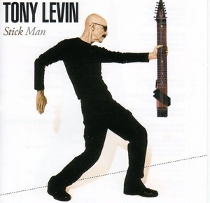 TONY LEVIN - 『Stick Man』 (CD)
