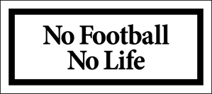 No Football No Life BOX LOGO STICKER WHITE