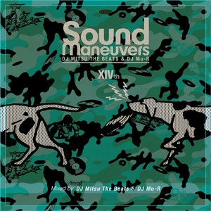 【CD】Sound Maneuvers(DJ Mitsu the Beats & DJ Mu-R) - 14th Anniversary Mix