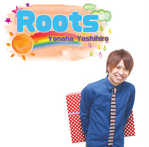 2nd Single『Roots』