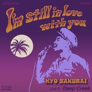 """【残りわずか/7""""】kyo sakurai - I'm Still in Love with You"""