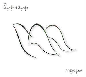 【CD】Signifiant Signifie / milly la foret