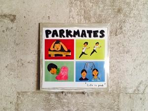 Parkmates / Park Is Life