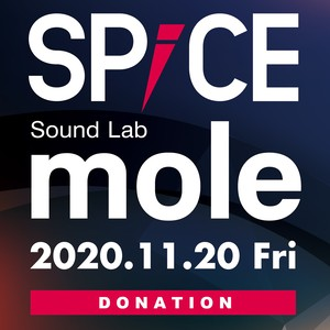SPiCE Lab mole 投げ銭B(SULLIVAN's FUN CLUB、kurage)
