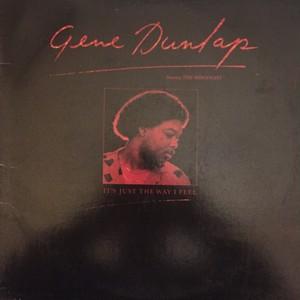 Gene Dunlap Featuring The Ridgeways – It's Just The Way I Feel