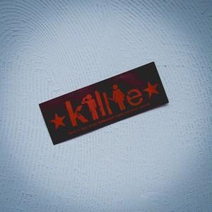 "Killie ""積年の恨みと癇癪により自殺を誘発する"" ステッカーver.2 赤(耐水タイプ) / sticker ver.2 ( Red )"