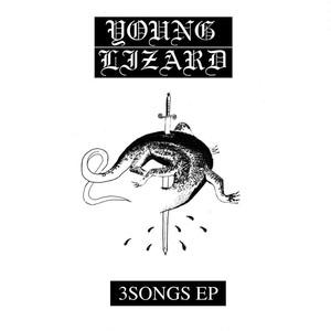 YOUNG LIZARD / 3 SONGS EP