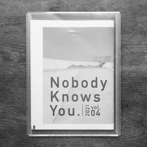 同人誌『Nobody Knows You. vol.04』