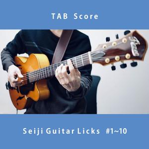 楽譜 ・ Seiji Guitar Licks