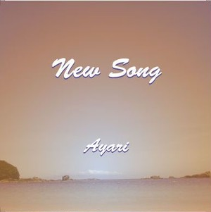 New Song / Ayari
