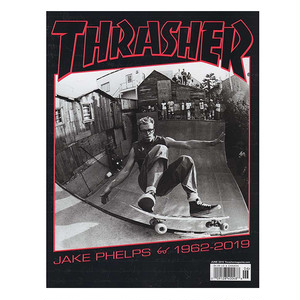 THRASHER - June 2019. Issue 467