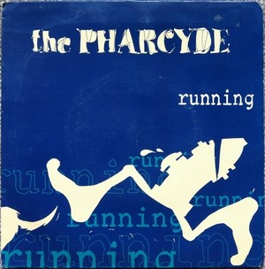 Pharcyde, ‎The – Running / Emerald Butterfly