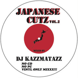 【予約/CD】DJ KAZZMATAZZ - Japanese Cutz Vol. 2