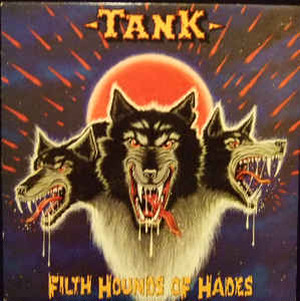 TANKタンク/FILTH HOUNDS OF HADES