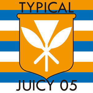 TYPICAL JUICY 05