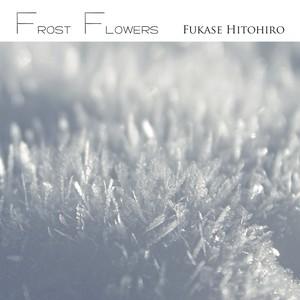 Frost Flowers(限定発売CD)