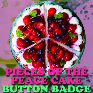 【NEW】缶バッヂ(PIECES OF THE PEACE CAKE)